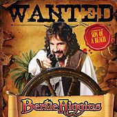 Wanted de Bertie Higgins