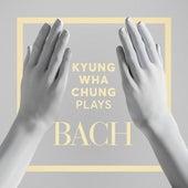 Kyung Wha Chung Plays Bach de Kyung Wha Chung