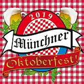 2019 Das Münchner Oktoberfest vom 21. September bis 6. Oktober 2019 by Various Artists