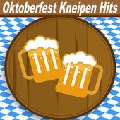 Oktoberfest Kneipen Hits (Große Brüste, großes Bier, große Bratwürste und Flirten Hits) de Various Artists