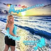 Baila Con Aquamarina de Aqua Marina