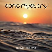 Forever and Ever by Sonic Mystery