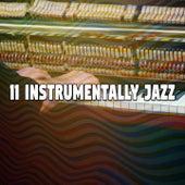11 Instrumentally Jazz by Bossa Cafe en Ibiza