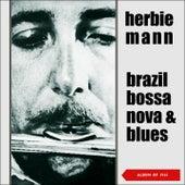 Brazil, Bossa Nova & Blues (Album of 1961) de Herbie Mann
