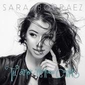 Tu Amor Me Hace Cantar de Sara Borraez