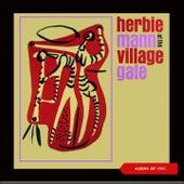 Herbie Mann at the Village Gate (Album of 1961) de Herbie Mann