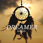 Dreamer by Naked