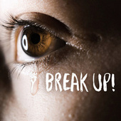 Break Up! de Various Artists