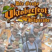 Die Große Oktoberfest Hitparade 2018 (Große Brüste, großes Bier, große Bratwürste und Flirten Hits) de Various Artists