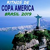 Ritmos De Conmebol Copa America Brasil 2019 (The Greatest Football Party Hits) de Various Artists