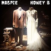 Honey B by Magpie