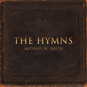 The Hymns by Michael W. Smith