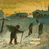 Christmas Greetings by Charles Mingus