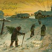 Christmas Greetings by Peggy Lee
