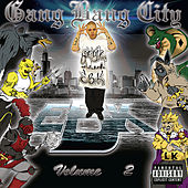 Gang Bang City, Vol. 2 by Gang Bang City