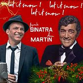 Let It Snow! Let It Snow! Let It Snow! (Frank Sinatra & Dean Martin Best Christmas Songs) von Frank Sinatra