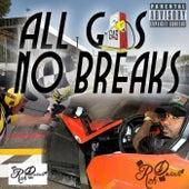 All GA$ NO BRAKE$ by Rich da Vinchi