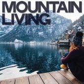 Mountain Living de Various Artists