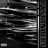 Bystanders by Da Looda