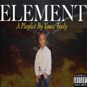 Element: A Playlist By Yours Truly de NLA Dwayne