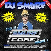 This Is Smurfcore Vol 2 de DJ Smurf