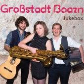 Jukebox de Großstadt Boazn