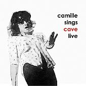 Camille Sings Cave Live de Camille O'Sullivan