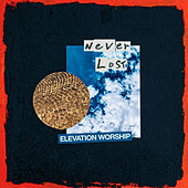 Never Lost von Elevation Worship