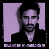 Paradiso EP by Howling Bells