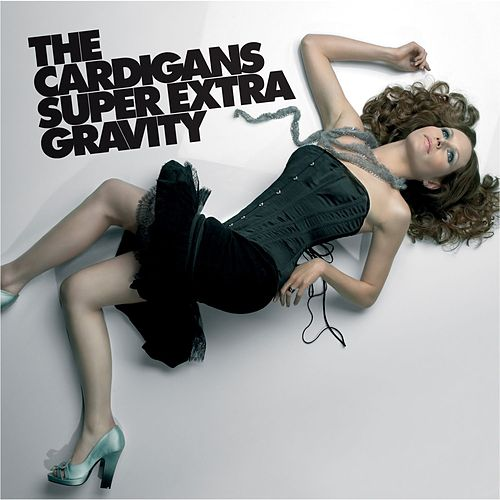 Super Extra Gravity by The Cardigans