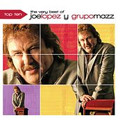Top Ten - The Very Best of Joe Lopez Y Grupo Mazz by Various Artists