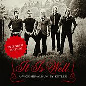 It Is Well (Expanded Edition) by Kutless