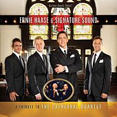 A Tribute To The Cathedral Quartet by Ernie Haase
