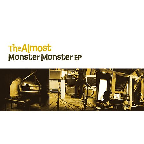 Monster Monster EP by The Almost