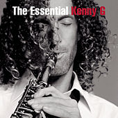 The Essential Kenny G von Kenny G