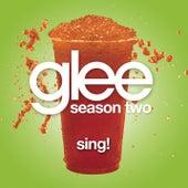 Sing! (Glee Cast Version) by Glee Cast