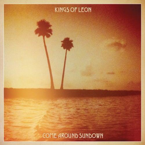 Come Around Sundown by Kings of Leon