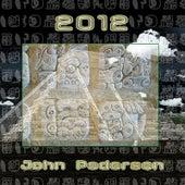 2012 by John Pedersen