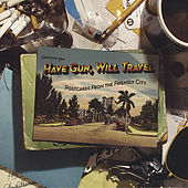 Postcards from the Friendly City by Have Gun, Will Travel