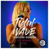 Tidal Wave (The Remixes, Pt. 2) by Christine Gordon