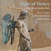 Flights of Fantasy - Early Italian Chamber Orchestra by Irish Baroque Orchestra