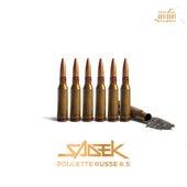 Roulette russe 6.5 de Sadek