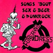 Songs 'Bout Sex & Beer & Punkrock de Funeral Dress