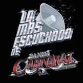Lo Más Escuchado De de Banda Carnaval