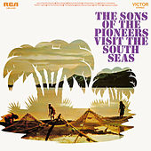 Visit the South Seas by The Sons of the Pioneers