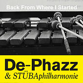 Back from Where I Started by De-Phazz