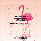 Conga (Loving Arms Remix) de Gray