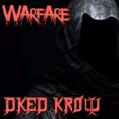 Warfare by DKed Krow