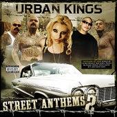 Urban Kings Street Anthems Vol 2 by Various Artists