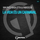 La Vida Es un Carnaval by Maurizio Basilotta